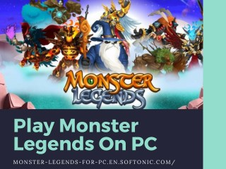 Play Monster Legends On PC