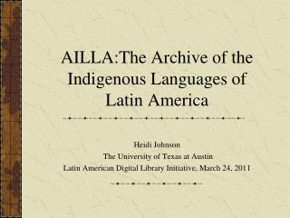 AILLA:The Archive of the Indigenous Languages of Latin America