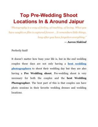 Top Pre Wedding Shoot Locations in & Around Jaipur