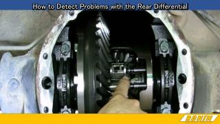 How to Detect Problems With the Rear Differential
