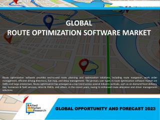 Route Optimization Software Market Growing Expeditiously- Ready to Reach $9,447 Million by 2023