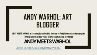 Andy Warhol: Art Blogger