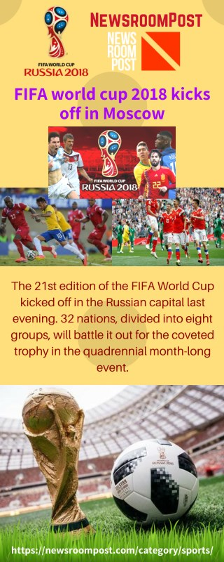 FIFA World Cup 2018 Kicks off in Mascow - NewsroomPost