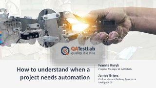 How to understand when a project needs automation