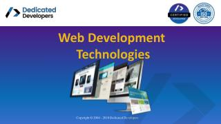 Working of all Web Development Technologies- Dedicated Developers