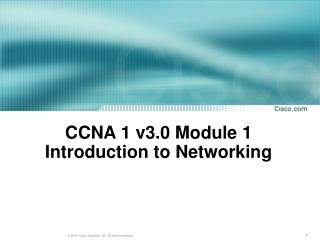 CCNA 1 v3.0 Module 1  Introduction to Networking