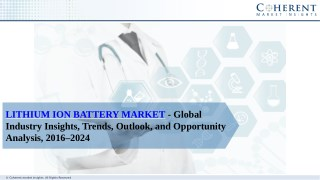 Lithium Ion Battery Market - Global Industry Insights,Opportunity Analysis, 2018–2026