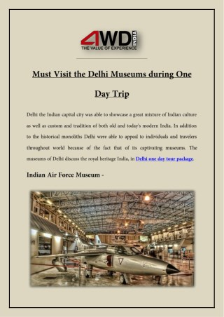 Must Visit the Delhi Museums during One Day Trip