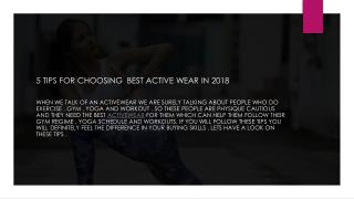 5 TIPS FOR CHOOSING BEST ACTIVE WEAR IN 2018