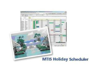 Details of MTIS Holiday Scheduler are available on