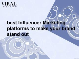 best Influencer Marketing platforms to make your brand stand out