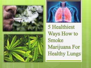 How to smoke marijuana