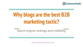 Why blogs are the best B2B marketing tactic?