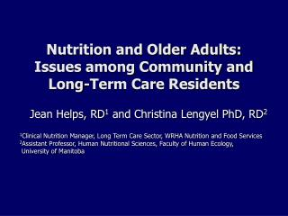 Nutrition and Older Adults:  Issues among Community and  Long-Term Care Residents