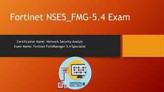 Fortinet Passing NSE5_FMG-5.4 Exam Questions