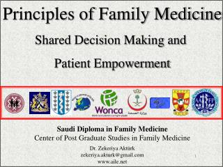 Saudi Diploma in Family Medicine Center of Post Graduate Studies  i n F amily  M edicine