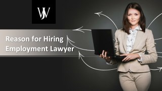 Reason for Hiring Employment Lawyer