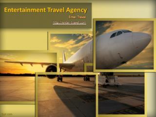 Tour Travel & Entertainment Travel Company | EnterTravel