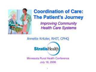 Coordination of Care:  The Patient's Journey Improving Community Health Care Systems