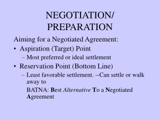 NEGOTIATION/ PREPARATION