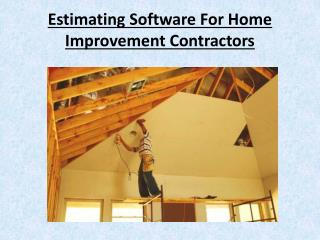Estimating Software For Home Improvement Contractors
