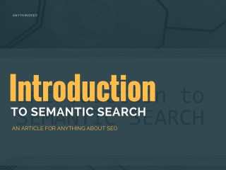 Introduction to Semantic Search