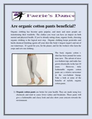 Are organic cotton pants beneficial?