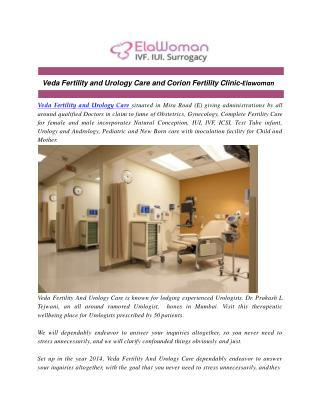 Veda Fertility and Urology Care and Corion Fertility Clinic