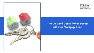 What Are the Do's and Don'ts When Paying Down a Mortgage?