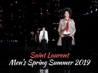 Saint Laurent Men's Spring Summer 2019