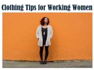 Clothing Tips for Working Women