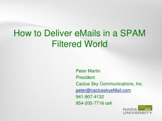 How to Deliver eMails in a SPAM Filtered World