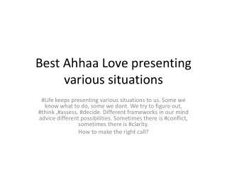 Best Ahhaa Love presenting various situations