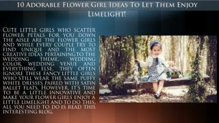 10 Adorable Flower Girl Ideas To Let Them Enjoy Limelight!