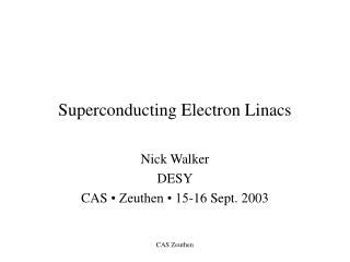 Superconducting Electron Linacs