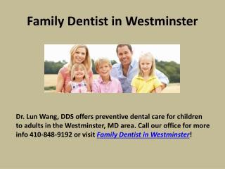 Family Dentist in Westminster