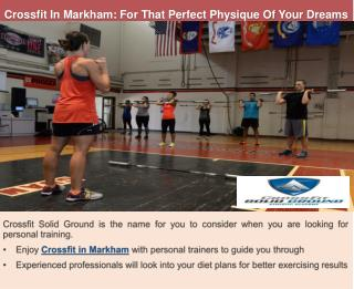 Crossfit In Markham: For That Perfect Physique Of Your Dreams