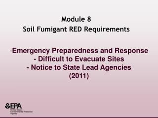 Emergency Preparedness and Response - Difficult to Evacuate Sites - Notice to State Lead Agencies 2011