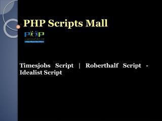 Timesjobs Script   Roberthalf Script - Idealist Script