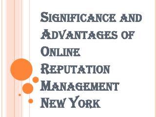 Advantages of Online Reputation Management New York