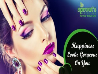 Best Salon and Spa Services For best Skin and hair treatment in baner - Sprouts Salon & Spa