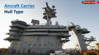 Hull Type | Aircarft Carrier Information - Aircraft Carrier Info