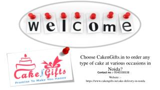 What to do to order a cake in any of the flowers on the occasion of birthdays in Noida?