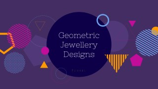 Geometric Jewellery Design