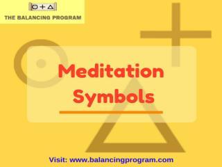 Meditation Symbols-Hold energy of getting balanced!