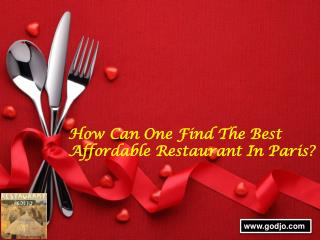 How can one find the best affordable restaurant in paris