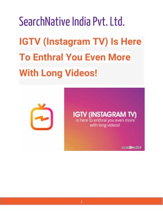 IGTV (Instagram TV) is here to enthral you even more with long videos!
