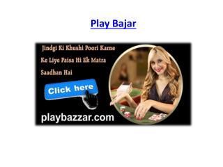 Play Bazar Play Bajar Play Bazaar Play Bazzar