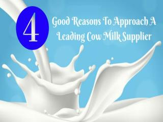 4 good reasons to approach a leading cow milk supplier in India