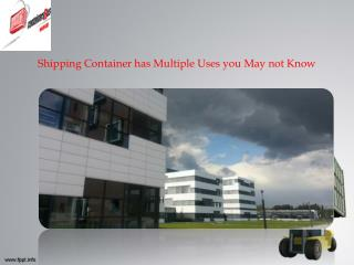 Shipping Container has Multiple Uses you May not Know
